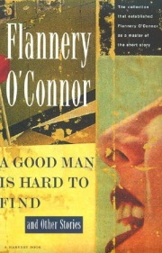 Flannery OConnor A Good Man Is Hard To Find