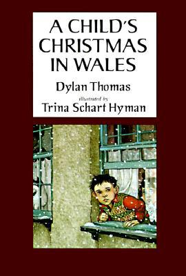 a childs christmas in wales by dylan thomas