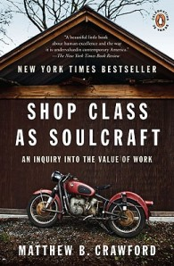 Shop class and soulcraft cover