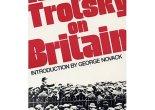 Trotsky on Britain