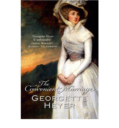 The Convenient Marriage, by Georgette Heyer   Vulpes Libris