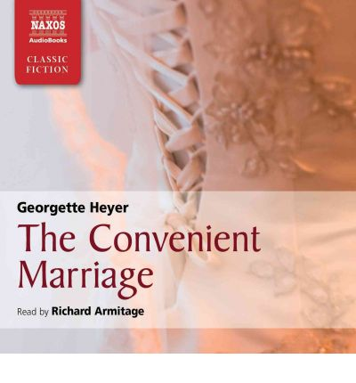 The Convenient Marriage, by Georgette Heyer | Vulpes Libris