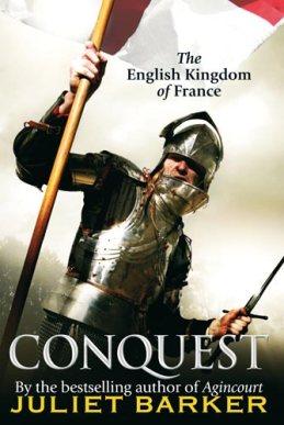 Juliet Barker: Conquest