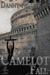 Lest Camelot Fall