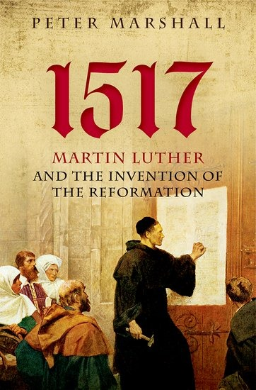 the reformation by martin luther in 1517 In 2017, the world will mark the five-hundredth anniversary of the protestant reformation, an event that tradition tells us began on october 31, 1517 when martin luther posted his ninety-five theses on the door of the castle church in wittenberg, germany at the center of this movement stands luther .
